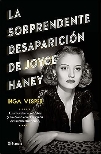 La sorprendente desaparición de Joyce Haney de Inga Vesper