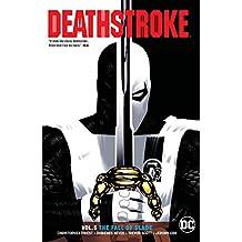 Deathstroke (2016-) Vol. 5: Fall of Slade