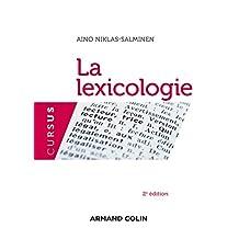 La lexicologie - 2e édition (Cursus) (French Edition)