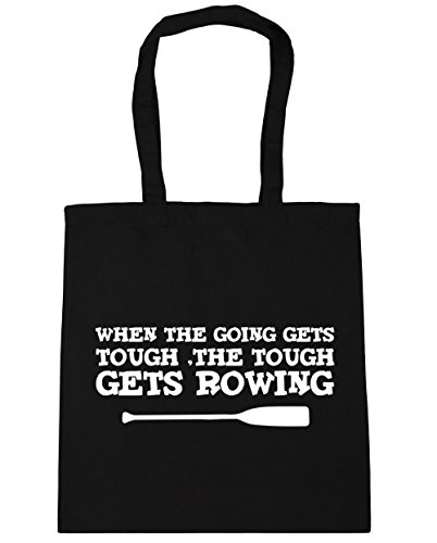 HippoWarehouse When the Going Gets Tough, The Tough Gets Rowing Tote Shopping Gym Beach Bag 42cm x38cm, 10 litres Black
