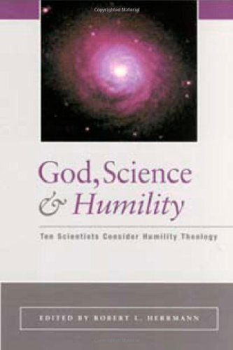 God, Science, and Humility: Ten Scientists Consider Humility Theology ebook
