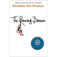 The Running Dream (Schneider Family Book Award - Teen Book Winner)