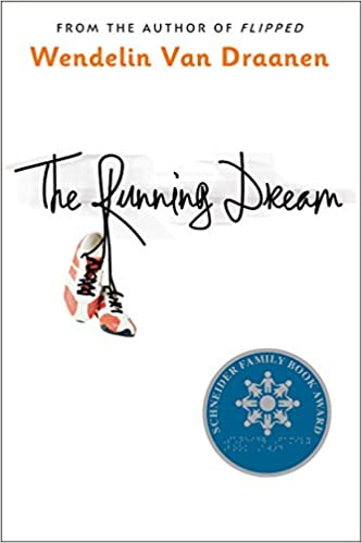 Image result for he book for this month is The Running Dream by Wendelin Van Draanen.