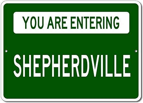 TNND Metal Sign 12x16 inches You are Entering SHEPHERDVILLE - Custom Aluminum Shepherd Family Last Name Sign - Green
