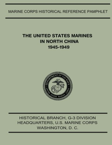 Download The United States Marines in North China, 1945-1949 pdf