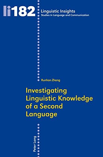 Investigating Linguistic Knowledge of a Second Language (Linguistic Insights)