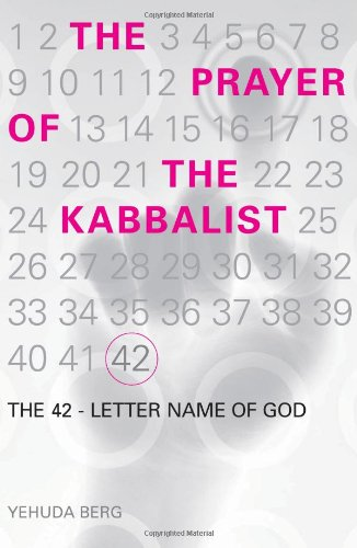 The Prayer of the Kabbalist: The 42-Letter Name of God