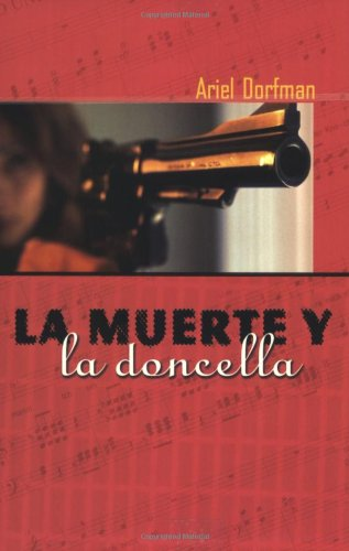 La muerte y la doncella: Death and the Maiden, Spanish Edition