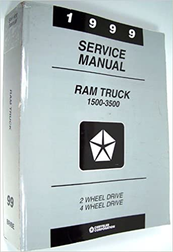 1999 Service Manual Dodge Ram Truck 1500 3500 2 4 Wheel Drive Paperback 1998
