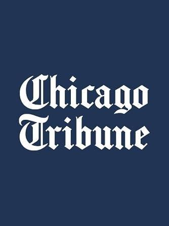 Amazon com: Chicago Tribune: Kindle Store