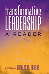 Transformative Leadership: A Reader (Counterpoints)
