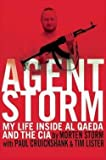 img - for Morten Storm: Agent Storm : My Life Inside Al Qaeda and the CIA (Hardcover); 2014 Edition book / textbook / text book