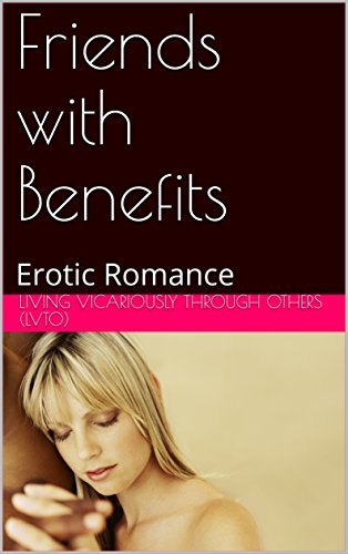 sex stories friends with benefits