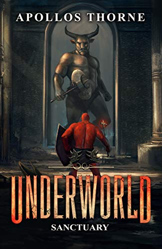 Underworld - Sanctuary: A LitRPG Series
