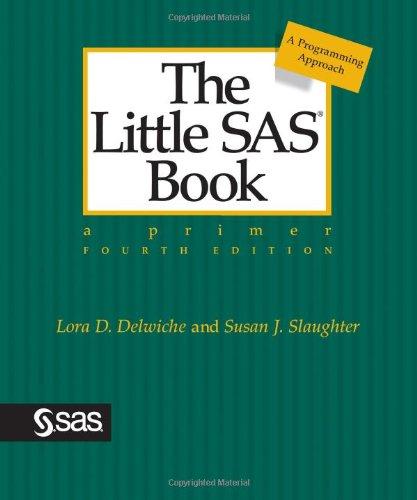 the-little-sas-book-a-primer-fourth-edition