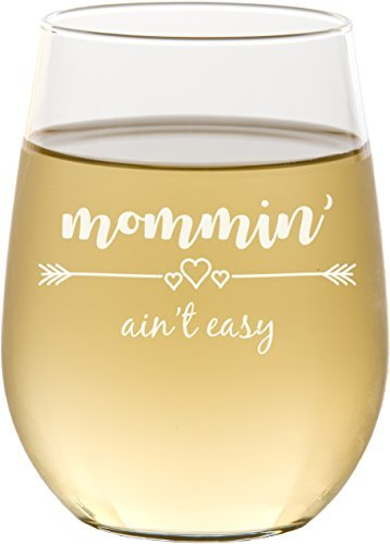 Mommin' Ain't Easy Stemless Wine Glass
