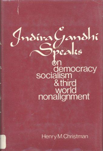 Indira Gandhi speaks on democracy, socialism, and Third World nonalignment