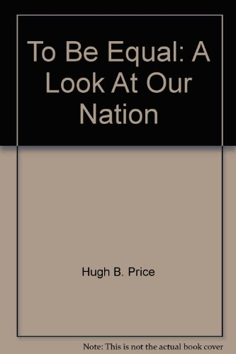 Books : To Be Equal: A Look At Our Nation