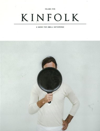 Read Online Kinfolk Volume Five pdf epub