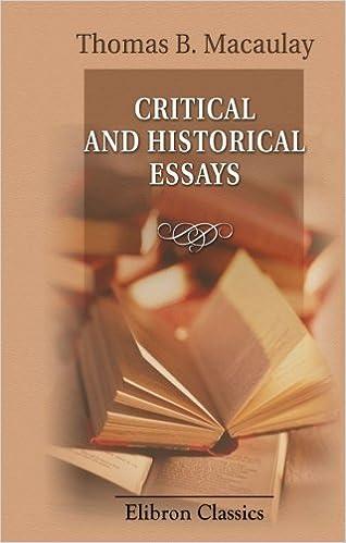 com critical and historical essays thomas  com critical and historical essays 9780543899446 thomas babington macaulay books