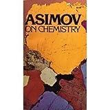 Asimov on Chemistry, Isaac Asimov, 0385040059