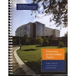 Elementary and Intermediate Algebra, Custom Edition for Columbus State Community College (Beginning & Intermediate A