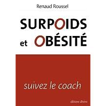 Surpoids et obésité, suivez le coach (Santé)