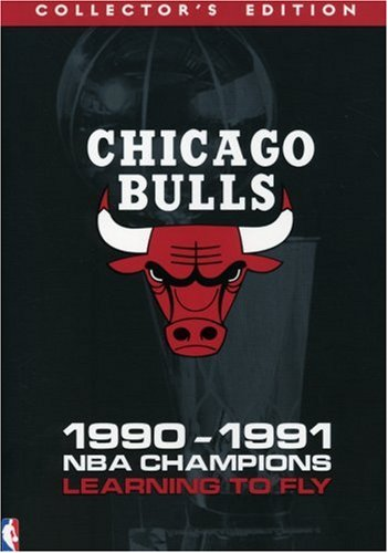 - Chicago Bulls: 1990-1991 NBA Champions - Learning to Fly (Collector's Edition)