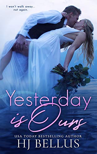 Yesterday Is Ours (The Yesterday Series Book ()