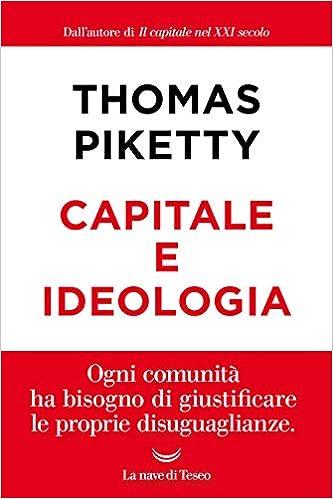 """L'ultimo Piketty. Il neosocialismo """"scopre"""" l'idea partecipativa - di Mario Bozzi Sentieri"""