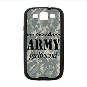 Best Custom Case ,Proud Army Girlfriend Samsung Galaxy S3 I9300 TPU (Laser Technology) Case, Cell Phone Cover
