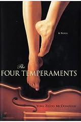 The Four Temperaments: A Novel Kindle Edition