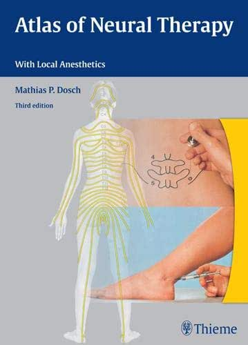 Atlas of Neural Therapy: With Local Anesthetics