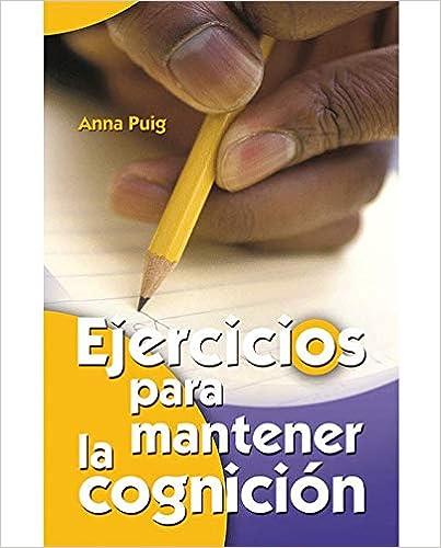 Book's Cover of Ejercicios para mantener la cognición: 6 (Mayores) (Español) Tapa blanda – 14 diciembre 2005