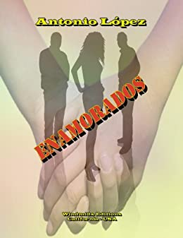 Amazon.com: Enamorados (Spanish Edition) eBook: Antonio García López ...