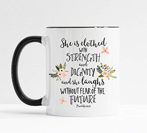 (She Is Clothed With Strength and Dignity Mug Christian Mug )