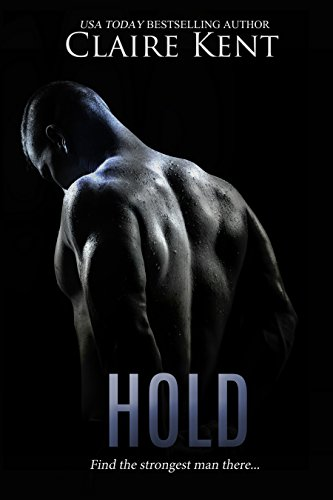 Hold by [Kent, Claire]
