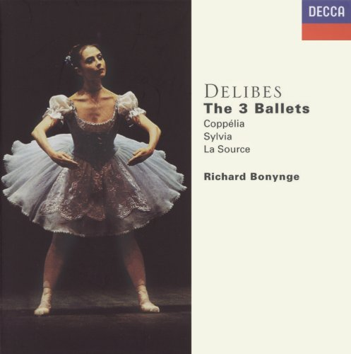 Delibes: The Three Ballets