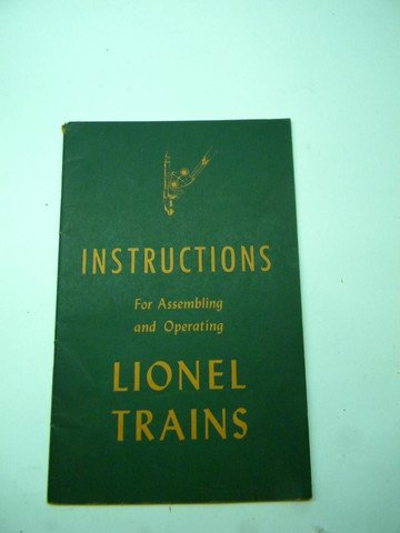 Operating Lionel Trains (1946 Lionel Instruction Book for Assembling and Operating Lionel Trains)