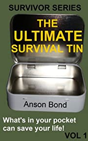 The Ultimate Survival Tin (Survivor Series Book 1)