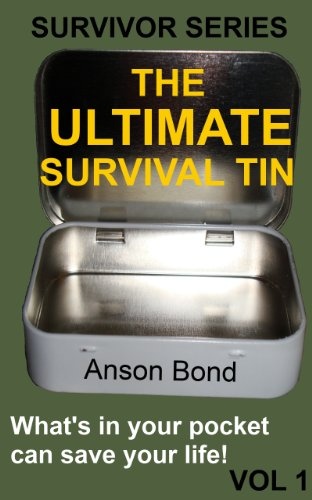 The Ultimate Survival Tin (Survivor Series Book 1) by [Bond, Anson]