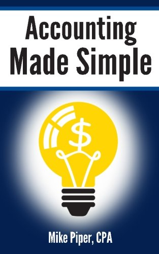 Price comparison product image Accounting Made Simple: Accounting Explained in 100 Pages or Less
