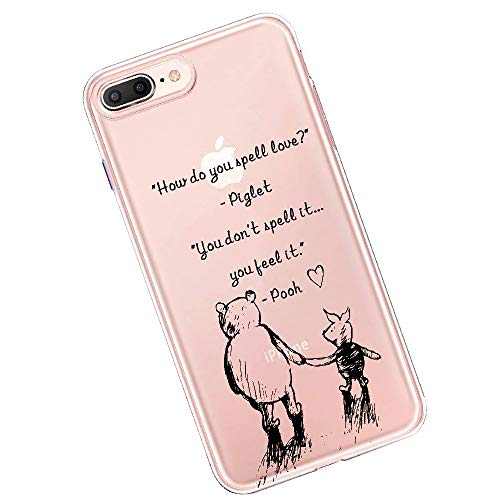 Winnie The Pooh Quotes Crystal Clear Shock Absorption Technology Bumper Soft TPU Cover Case for iPhone 7 Plus iPhone 8 Plus case - Classic Pooh Best Friend Girlfriend Gift (Feel Love)