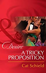 A Tricky Proposition (Mills & Boon Desire)