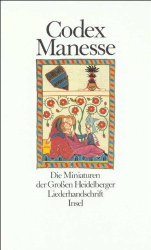 Codex Manesse: Die Miniaturen der Großen Heidelberger Liederhandschrift