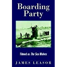 Boarding Party by Leasor, James New edition (2008)