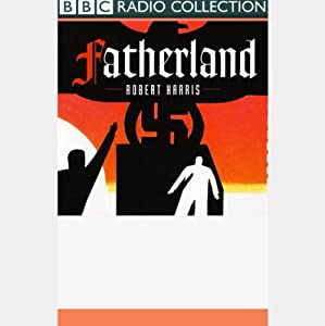Fatherland (Dramatised) Performance