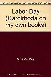 Labor Day (Carolrhoda on My Own Books)