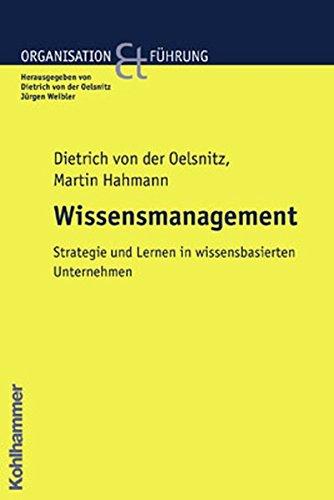 wissensmanagement-in-organisationen-ein-strategischer-ansatz-organisation-und-fhrung
