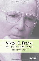Was nicht in meinen Büchern steht: Lebenserinnerungen (Beltz Taschenbuch / Biographie und Kontext)